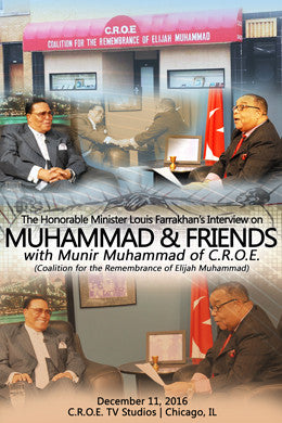 Interview: Muhammad & Friends Welcomes Minister Farrakhan