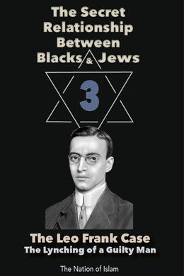 The Secret Relationship Between Blacks and Jews Volume 3