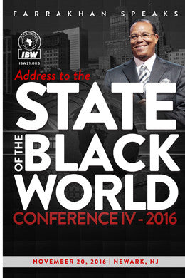 State of The Black World Conference 4: It's Nation Time Again!