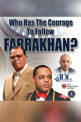Who Has the Courage to Follow Farrakhan?