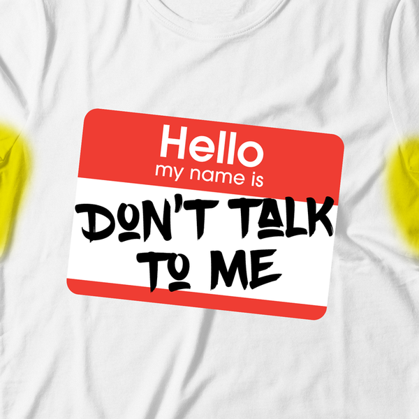 Don't Talk to Me Collection