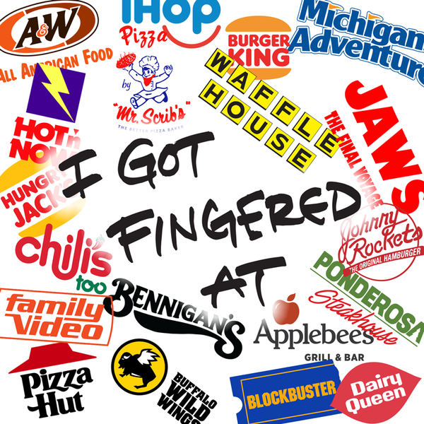 """I Got Fingered At..."" Collection"