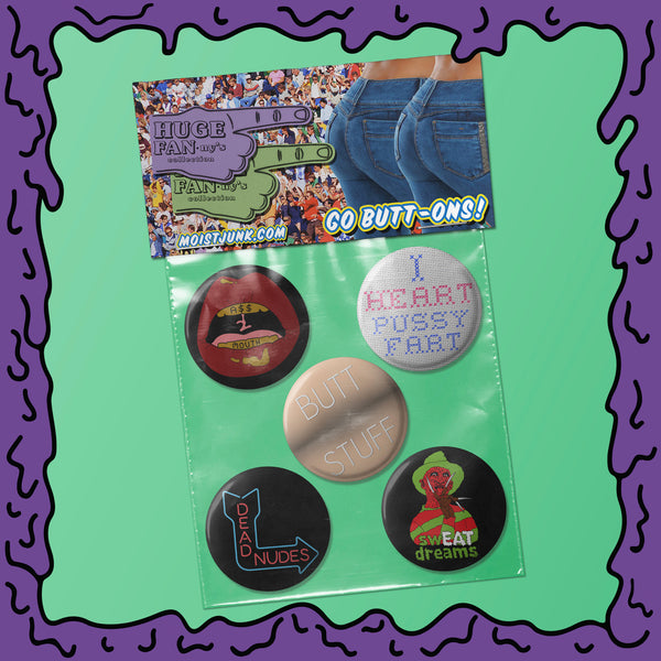 Huge FANny's - Button Pack - 02