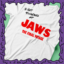 Load image into Gallery viewer, I Got Fingered At - Jaws the Final Voyage Ride - Shirt