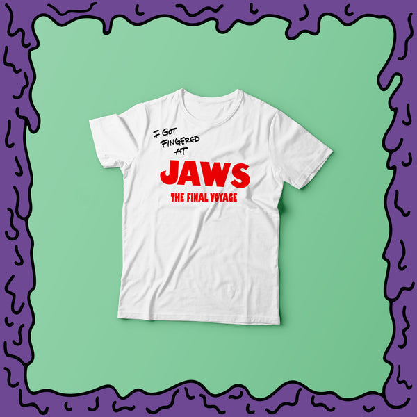 I Got Fingered At - Jaws the Final Voyage Ride - Shirt