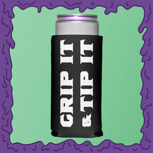 Load image into Gallery viewer, GRIP IT & TIP IT - KOOZIE - SKINNY DICK CAN