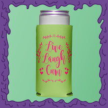 Load image into Gallery viewer, LIVE LAUGH CUM - KOOZIE - SKINNY DICK CAN