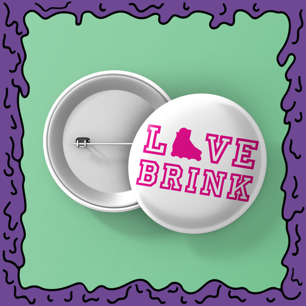LOVE BRINK - Button