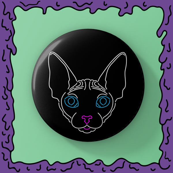 NEON - Sphynx Cat - Button
