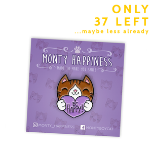 Be Happy Monty Pin