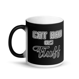Cat Dad as Fluff Magic Mug - Home Decor - Monty Boy