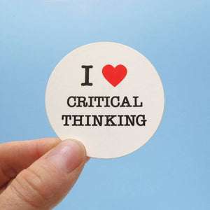I love critical thinking sticker