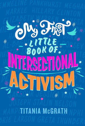 My First Little Book of Intersectional Activism
