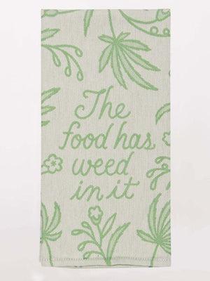 Food Has Weed In It Woven Dish Towel