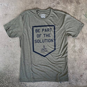 Be Part of the Solution Tshirt