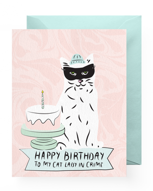 Cat Lady In Crime Birthday Card