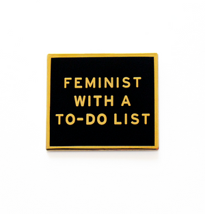 Feminist To Do List Enamel Pin