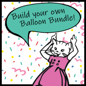Build a Balloon Bundle!!