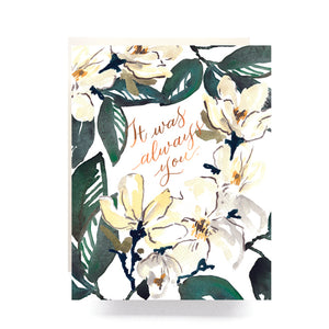 Magnolia Always You Card