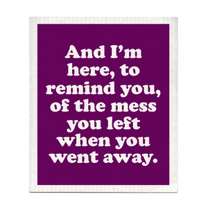 Mess You Left Swedish Dishcloth