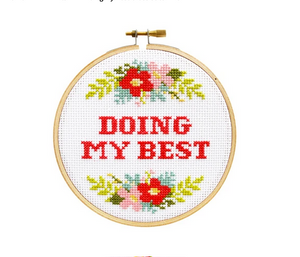 Doing My Best Cross Stitch Kit