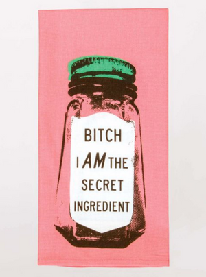 Bitch I Am The Secret Ingredient Screenprinted Dish Towel