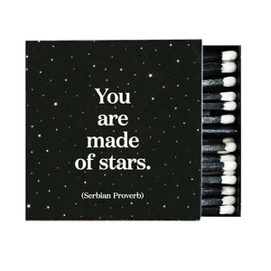 Matchboxes - X100- You Are Made Of Stars (Serbian Proverb)