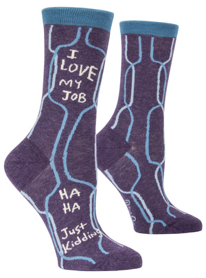 I Love My Job Womens Crew Sock
