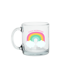 Fuck Mornings Glass Mug