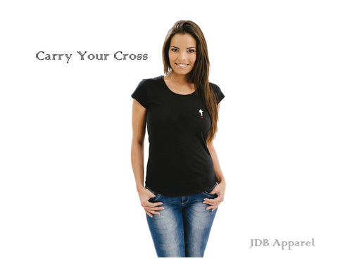Carry Your Cross Woman's Tee