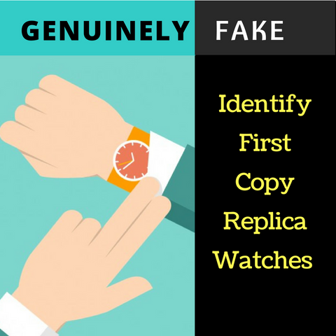 Genuine watches and fake watches