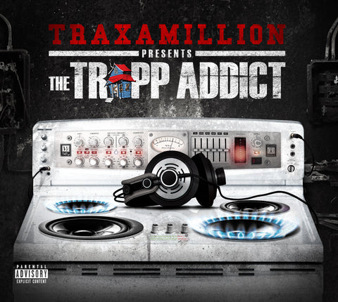 Traxamillion Presents The Trapp Addict EP (CD)