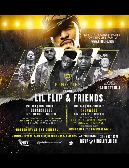 SXSW KingLife Family Launch Party with Lil' Flip & Friends (Austin, Tx 2017)
