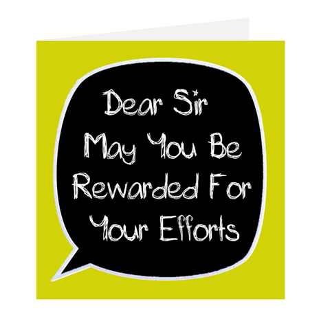 Dear Teacher - Dear Sir May You Be Rewarded  Green