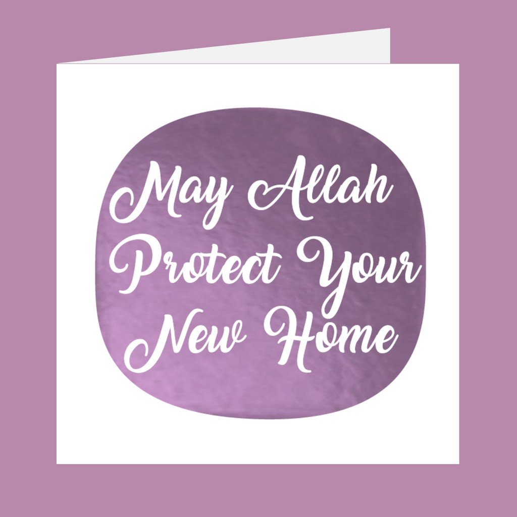 Shining Moments - May Allah Protect Your New Home