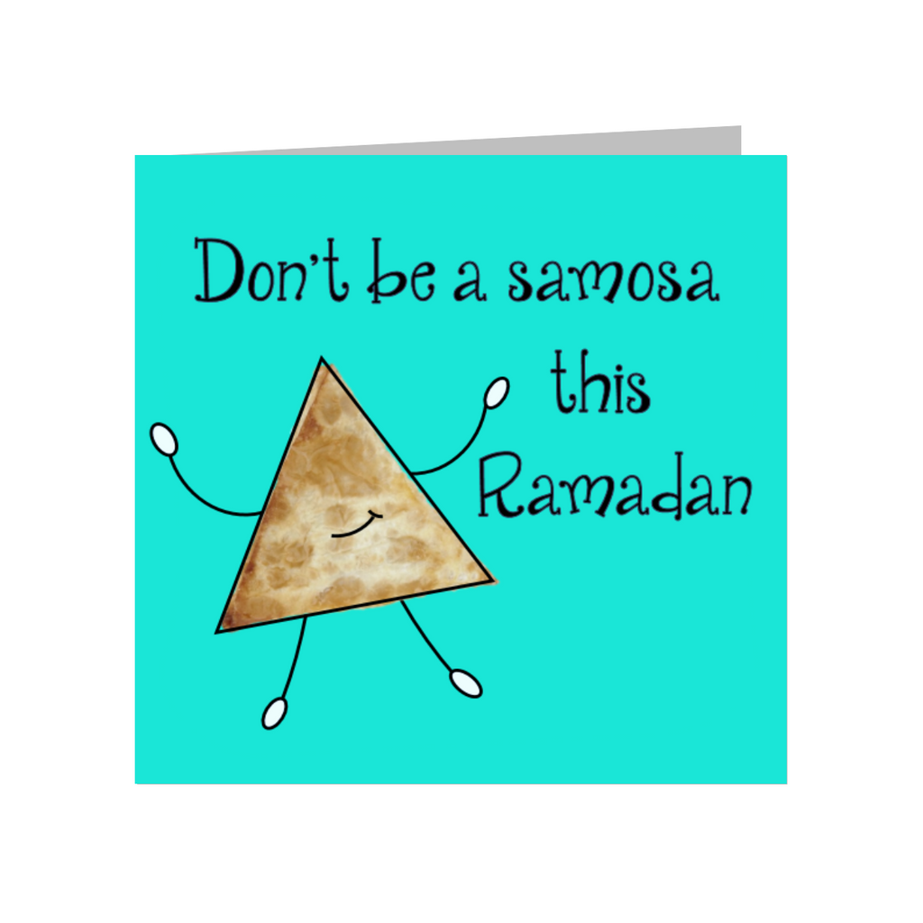 Elaara Don't Be A Samosa This Ramadan Greeting Card