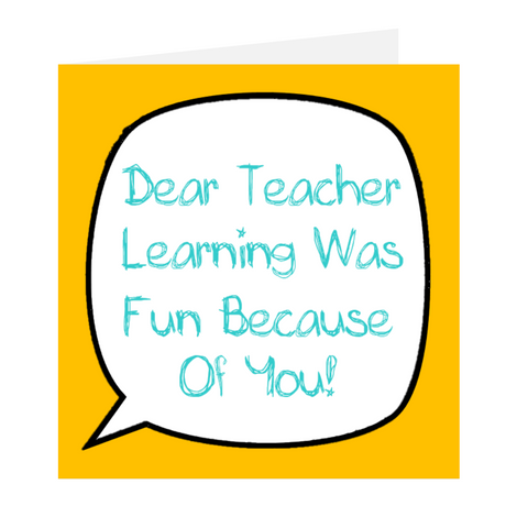 Dear Teacher - Learning Was Fun Orange