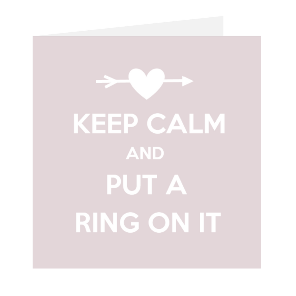 Elaara Keep Calm And Put A Ring On It - Engagement