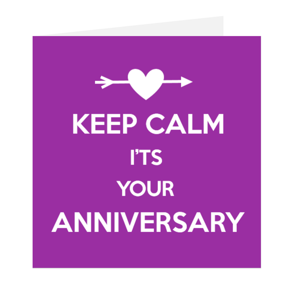 Elaara Keep Calm It's Your Anniversary