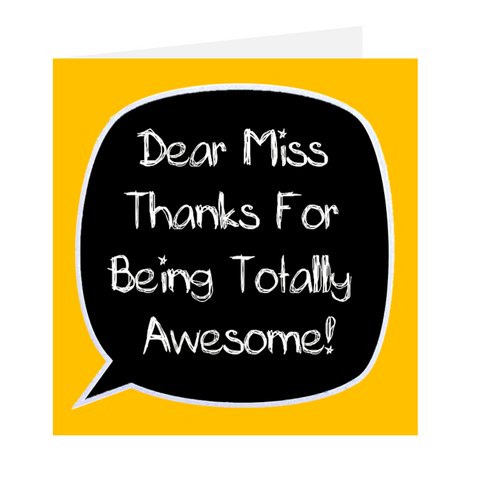 Dear Teacher - Thanks For Being Totally Awesome
