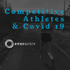 Back to Training after having Covid19: Cardiac Considerations in Competitive Athletes