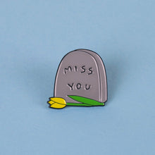 Miss You Enamel Pin