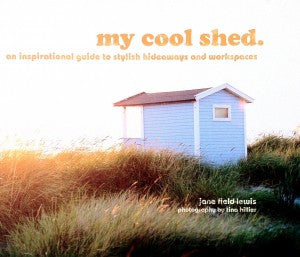 My Cool Shed - Jane Field-Lewis