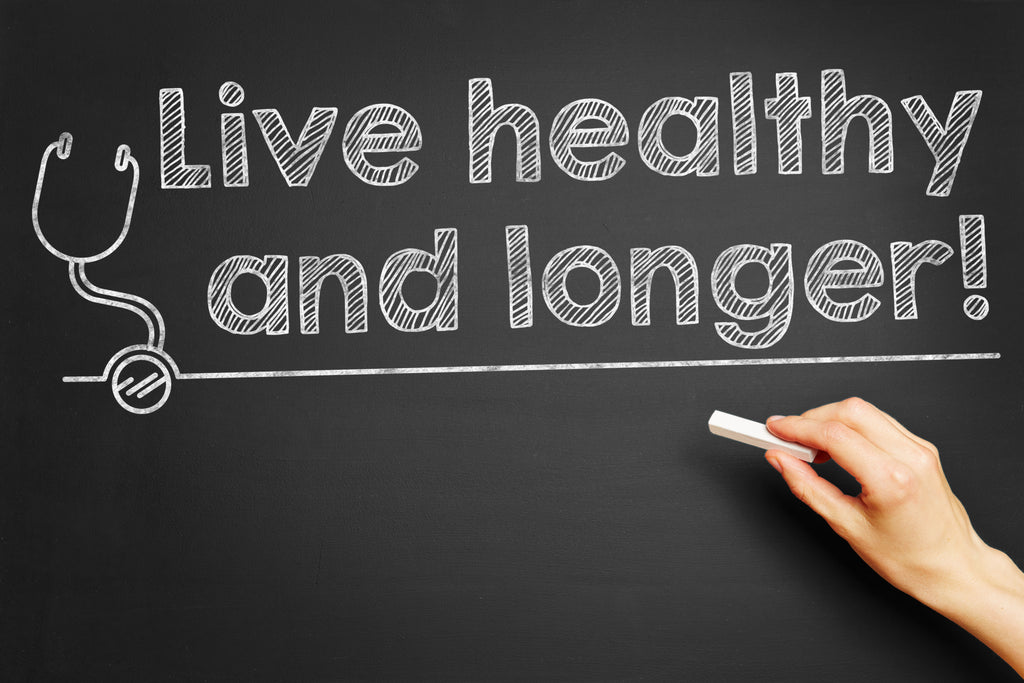 Live healthy and longer