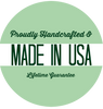 Proudly Handcrafted in USA - Lifetime Guarantee - TevaJane