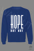Hope Not-Out Classic Sweat Shirt Royal