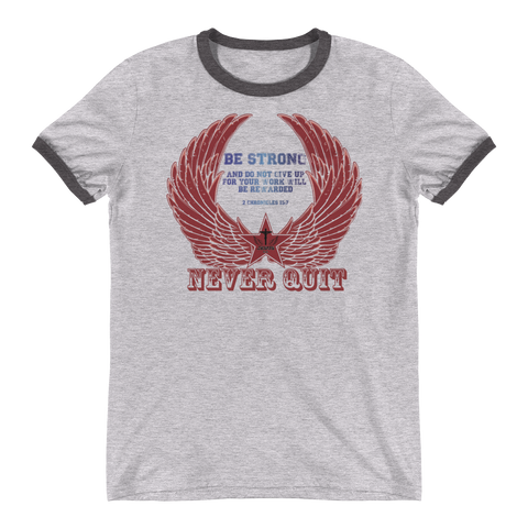 Never Quit - in 2 colors