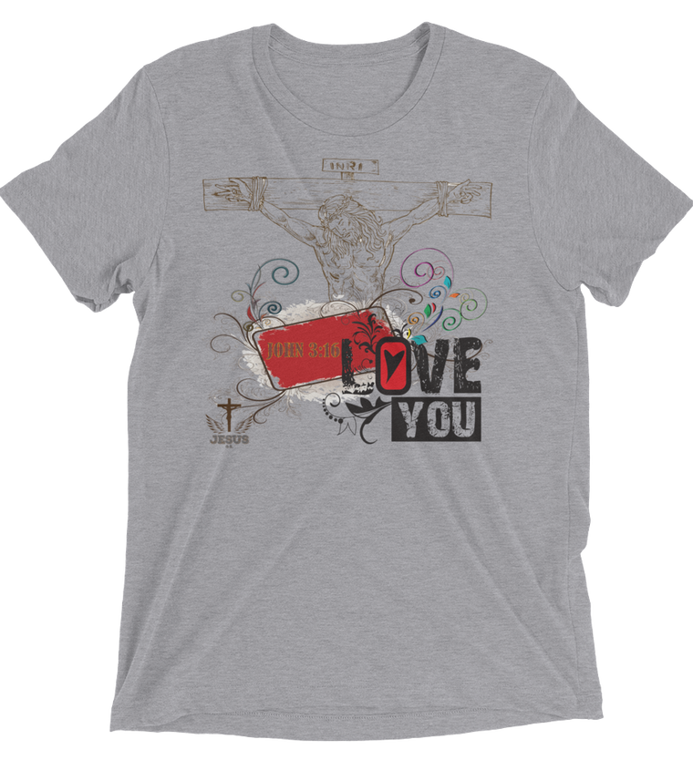 Jesus Love You (TRIBLEND) - in 5 colors
