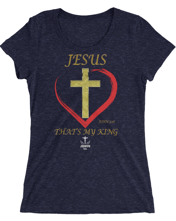 That's My King (WOMEN'S FITTED) - 12 colors
