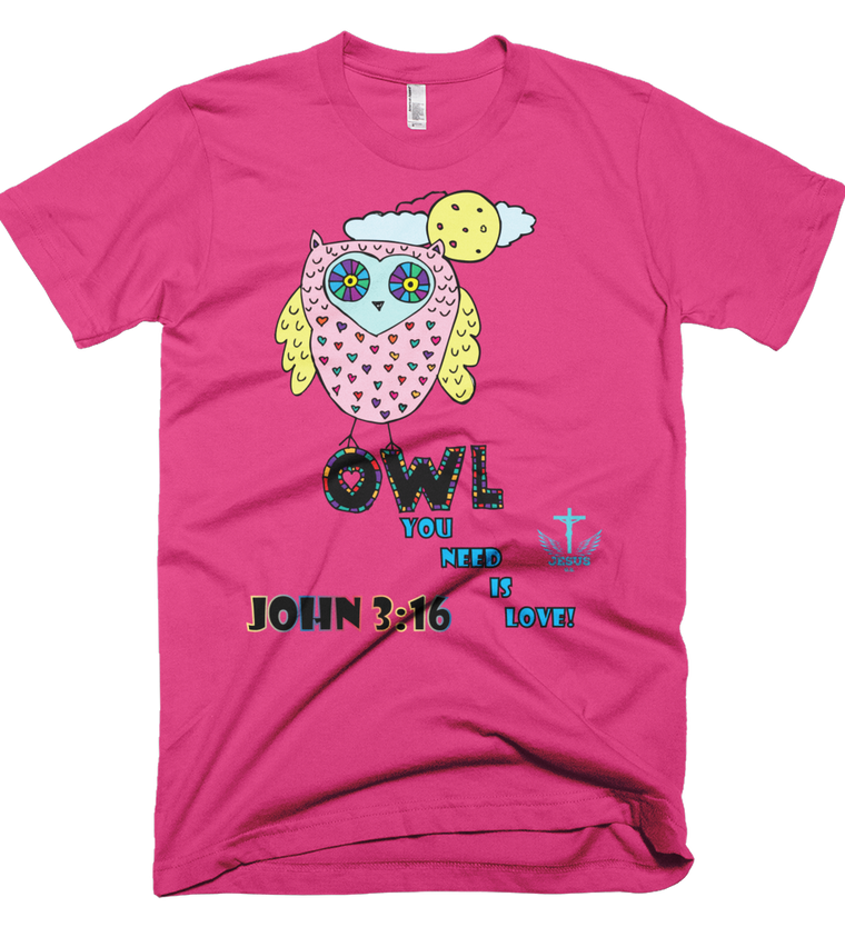 Owl You Need (Made in the U.S.A.) - in 10 colors